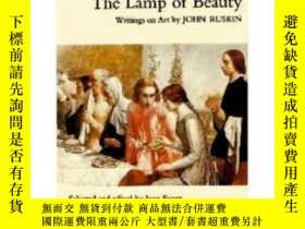 二手書博民逛書店Lamp罕見Of BeautyY256260 John Ruskin Phaidon Press Ltd 出