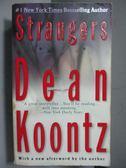 【書寶二手書T9/原文小說_MQO】Strangers_Dean Koontz