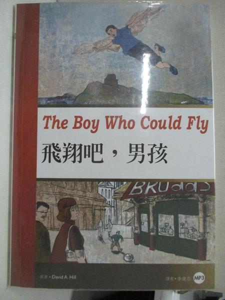 【書寶二手書T6/語言學習_LAB】飛翔吧,男孩 _David A. Hill