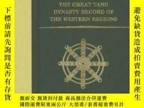 二手書博民逛書店The罕見Great Tang Dynasty Record Of The Western RegionsY2