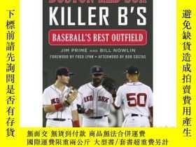 二手書博民逛書店The罕見Boston Red Sox Killer B s: