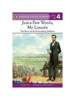 二手書博民逛書店《Just a Few Words, Mr. Lincoln: The Story of the Gettysburg Address》 R2Y ISBN:0448401703