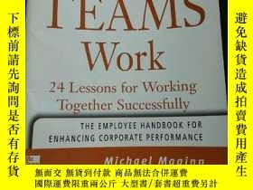 二手書博民逛書店Making罕見Teams Work 24 Lessons for Working Together essful
