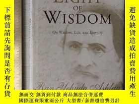 二手書博民逛書店The罕見light of wisdom On wisdom life and eternity 智慧之光 英文原