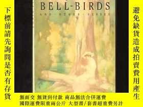 二手書博民逛書店Bell-birds罕見and Other VersesY24040 Henry Kendall ANGUS