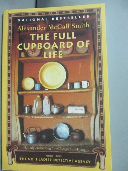 【書寶二手書T5/原文小說_HBS】The Full Cupboard of Life_McCall Smith, Al