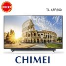 CHIMEI 奇美 43R600 43吋 4K HDR 液晶顯示器 公司貨 TL-43R600