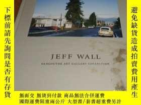 二手書博民逛書店2手英文罕見Jeff Wall: Vancouver Art G