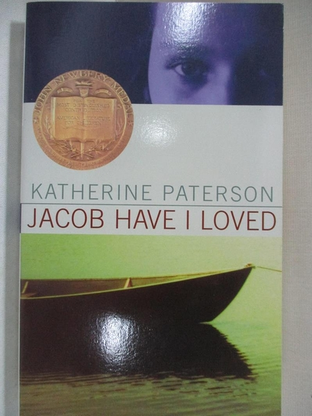 【書寶二手書T3/原文小說_GJC】Jacob Have I Loved_Paterson, Katherine