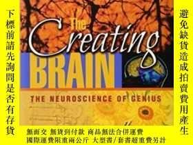 二手書博民逛書店The罕見Creating BrainY364682 Nancy C. Andreasen Dana Pres