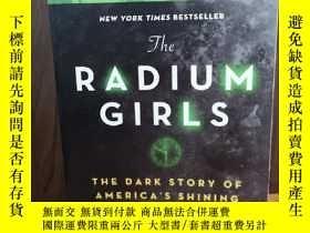 二手書博民逛書店THE罕見RADIUM GIRLS: THE DARK STOR