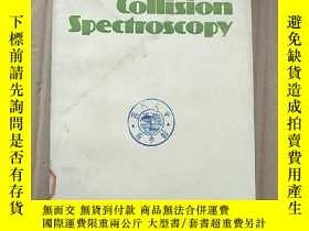 二手書博民逛書店collision罕見spectroscopy(P3530)Y173412