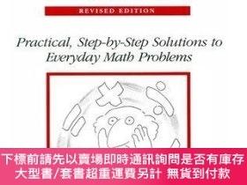 二手書博民逛書店The罕見Only Math Book Youll Ever Need Practical, Step-By-St
