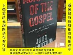 二手書博民逛書店Ashamed罕見of the Gospel: When the Church Becomes Like the