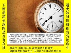 二手書博民逛書店Manners罕見Of The Ancient IsraelitesY255562 Claude Fleury
