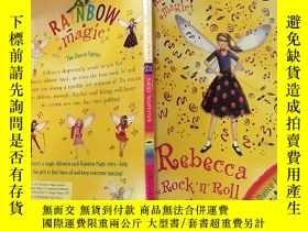二手書博民逛書店rainbow罕見magic Rebecca the rock n roll fairy 彩虹魔術搖滾仙女麗貝