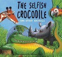 【麥克書店】THE SELFISH CROCODILE /英文繪本+CD