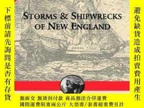 二手書博民逛書店Storms罕見and Shipwrecks of New England (Snow Centennial Ed