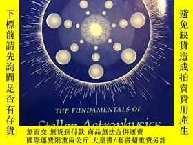 二手書博民逛書店Fundamentals罕見Of Stellar AstrophysicsY255562 George W.