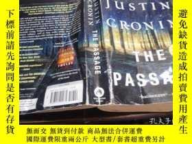 二手書博民逛書店英法德意等原版外文書罕見The Passage JUSTIN CRONIN 2010年 大32開平裝Y2745