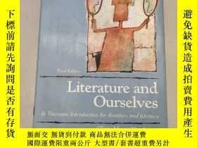 二手書博民逛書店Literature罕見and Ourselves : A Thematic Introduction for R