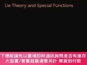 二手書博民逛書店【罕見】Lie Theory And Special FunctionsY175576 Willard Mil