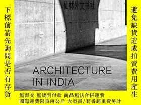 二手書博民逛書店【罕見】2011年出版 Architecture in India: Since 1990Y27248 Rah