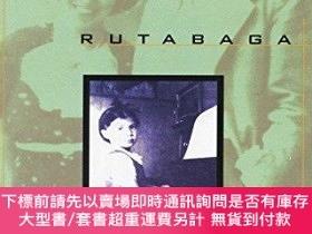 二手書博民逛書店Love罕見and Rutabaga: A Remembrance of the War Years-愛情與魯塔巴