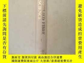二手書博民逛書店Applied罕見FIBRE SCIENCE Volume 1應