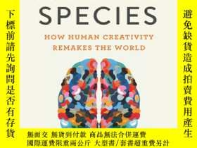 二手書博民逛書店The罕見Runaway Species:How Human Creativity Remakes the Wor