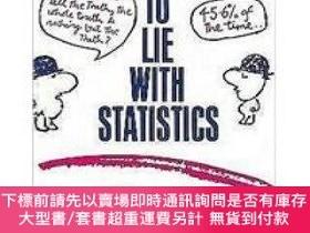 二手書博民逛書店How罕見to Lie With StatisticsY454646 Darrell Huff 著 Peng
