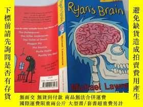 二手書博民逛書店Ryan s罕見brain:michael lawrence 瑞安的大腦:邁克爾·勞倫斯Y200392