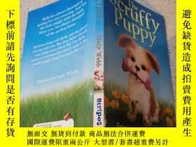 二手書博民逛書店the罕見scruffy puppy : 邋遢的小狗:Y200392