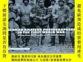 二手書博民逛書店【罕見】German Amateur Photographers in the First World War: