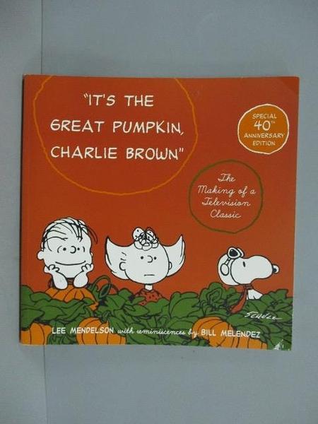 【書寶二手書T9/繪本_ZBD】It's the Great Pumpkin, Charlie Brown_Charle