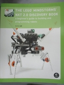 【書寶二手書T2/少年童書_YIZ】The Lego Mindstorms NXT 2.0 Discovery Book