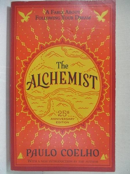 【書寶二手書T1/原文小說_C4W】The Alchemist:A Fable About Following Your Dream_Paulo Coelho