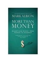 二手書博民逛書店 《More Than Money: Questions Every MBA Needs to Answer》 R2Y ISBN:1576756564│Albion