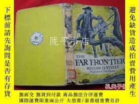 二手書博民逛書店The罕見Far Frontier(精裝英文原版)Y21959