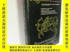 二手書博民逛書店法文原版罕見大畫冊 圖文並茂 Le grand livre du Sagittaire (Les Grands l