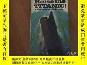 二手書博民逛書店RAISE罕見THE TITANIG!(舉起泰坦巨人)Y8398