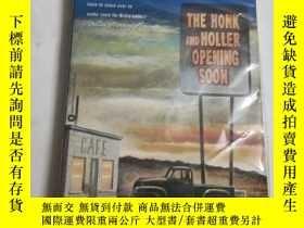 二手書博民逛書店The罕見honk and holler Opening soo