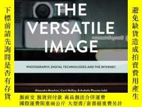 二手書博民逛書店The罕見Versatile ImageY405706 Alexandra Moschovi ISBN:97