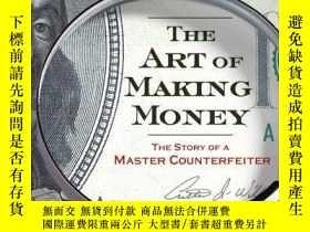 二手書博民逛書店The罕見Art Of Making Money-賺錢的藝術Y443421 Jason Kersten Got