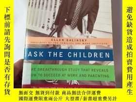 二手書博民逛書店Ask罕見the childrenY206777 Ellen g