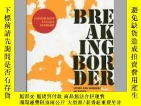 二手書博民逛書店Breaking罕見Border: Cities and Borders of WaterY405706 El