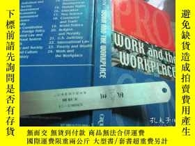 二手書博民逛書店WORK罕見and the WORKPLACE (音譯:工作與工