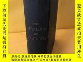 二手書博民逛書店the罕見seven lamps of architecture