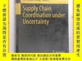 二手書博民逛書店英文書罕見supply chain coordination under uncertainty 不確定性下的供應