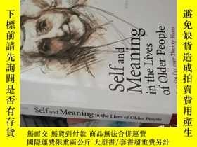 二手書博民逛書店Self罕見and Meaning in the Lives o